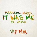 It Was Me (feat. Jaren) [VIP Mix]