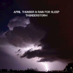 April Thunder Storm For Sleep