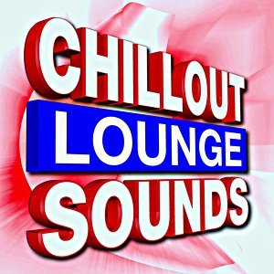 Chillout Lounge Sounds