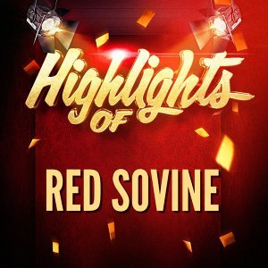 Highlights of Red Sovine