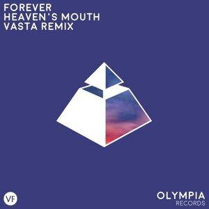 Heaven's Mouth - Vasta Remix