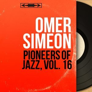 Pioneers of Jazz, Vol. 16 - Mono Version