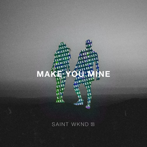 Make You Mine (Remix) - EP