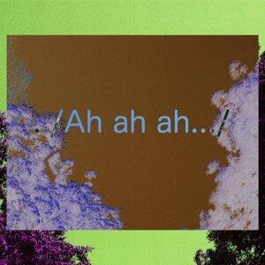 .. / Ah ah ah.../ (.. / Ah ah ah.../)