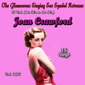 Glamourous Sex Symbols of the Screen, Vol. 11 - 15 Songs