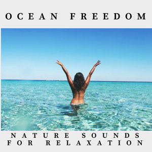 Ocean Freedom Nature Sounds