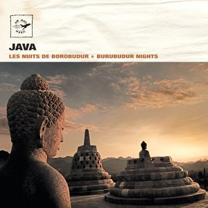 Java: Burubudur Nights - Les nuits de Borobudur - Air Mail Music Collection