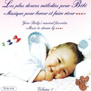 Les plus douces mélodies pour bébé: Musique pour bercer et faire rêver, vol. 1