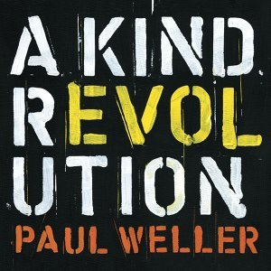 A Kind Revolution - Deluxe