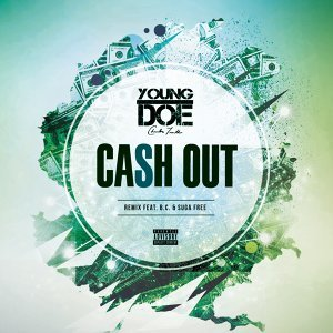 Cash Out (Remix) [feat. B.C. & Suga Free]