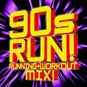 90s Run! Running + Workout Mix!