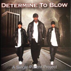 Determine to Blow