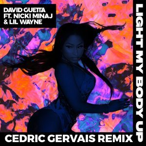 Light My Body Up (feat. Nicki Minaj & Lil Wayne) - Cedric Gervais Remix