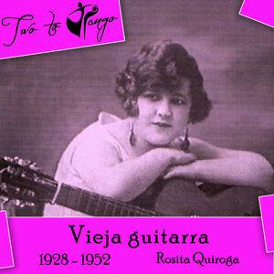 Vieja guitarra (1928 - 1952)