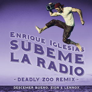 SUBEME LA RADIO - Deadly Zoo Remix