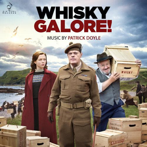 Whisky Galore! (Original Motion Picture Soundtrack)