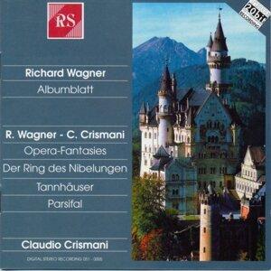 Richard Wagner and Claudio Crismani: Albumblatt / Opera-Fantasies