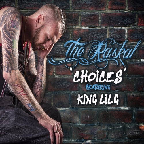 The Raskal - Choices (feat  King Lil G) - KKBOX