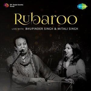 Rubaroo Live with Bhupinder Singh and Mitali Singh