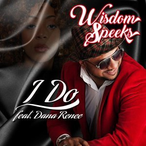 I Do (feat. Dana Renee)