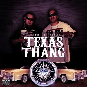 Texas Thang (feat. Duxe)