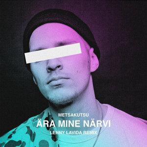Ära Mine Närvi - Lenny LaVida Remix