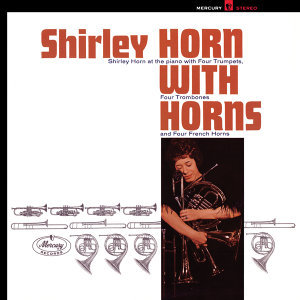 Shirley Horn With Horns
