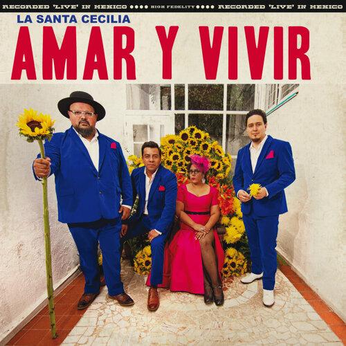 Amar Y Vivir - En Vivo Desde La Ciudad De México, 2017