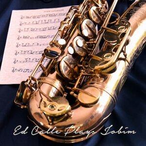 Ed Calle Plays Jobim