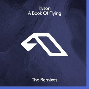 A Book Of Flying - The Remixes