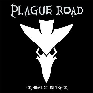 Plague Road (Original Soundtrack)