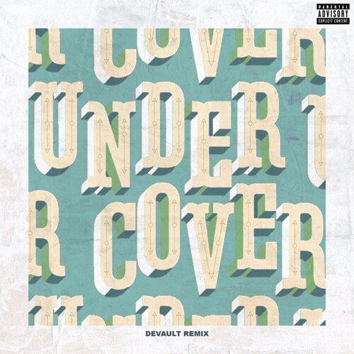 Undercover - Devault Remix