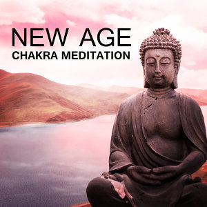 New Age Chakra Meditation – Calm Sounds for Long Meditation, Inner Relaxation, Spirit Free, Stress Relief