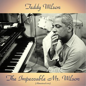 The Impeccable Mr. Wilson - Remastered 2017