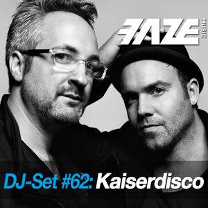 Faze DJ Set #62: Kaiserdisco