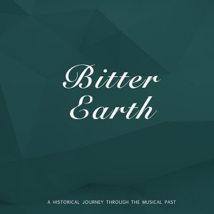 Bitter Earth