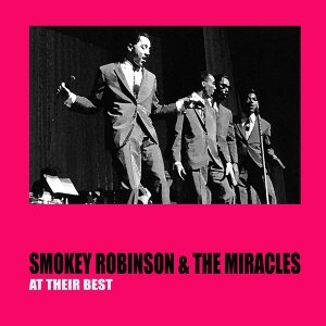 Smokey Robinson & the Miracles at Their Best