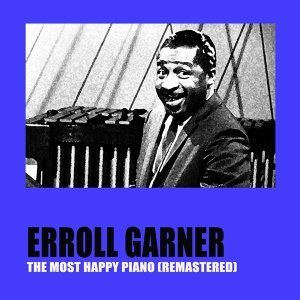 The Most Happy Piano - Remastered