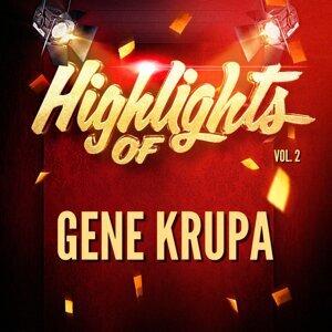 Highlights of Gene Krupa, Vol. 2