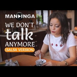 We Don't Talk Anymore (Salsa Version)