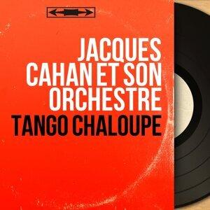 Tango chaloupe - Mono Version