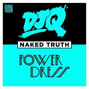 Naked Truth (feat. PowerDress) - 2 Step Edit