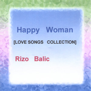 Happy Woman (Love Songs Collection)
