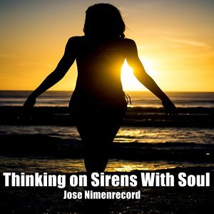 Thinking on Sirens with Soul