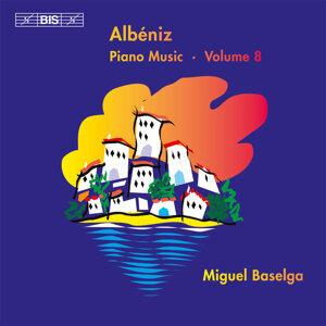 Albéniz: Complete Piano Music, Vol. 8