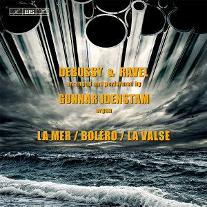 Debussy & Ravel: Works Arranged for Organ