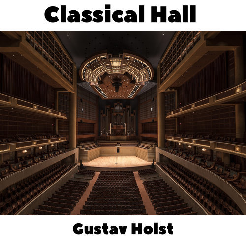 Classical Hall: Gustav Holst