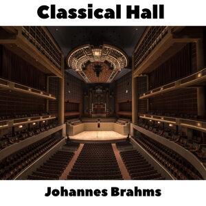 Classical Hall: Johannes Brahms