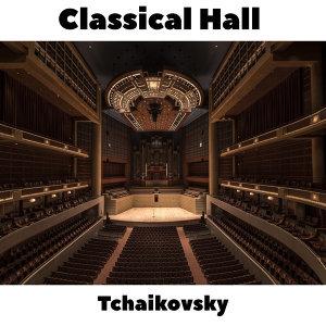 Classical Hall: Tchaikovsky