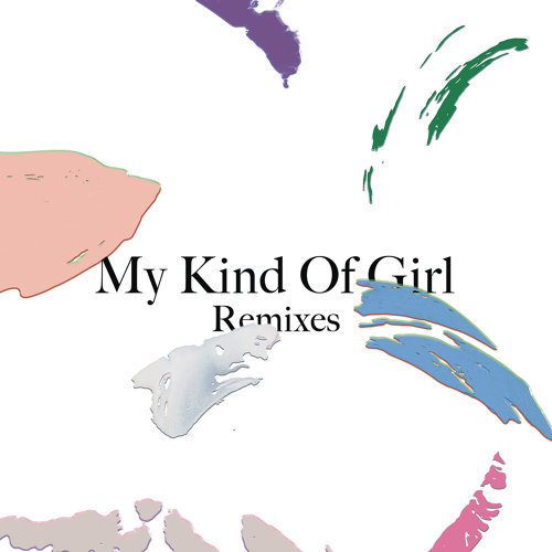 My Kind of Girl (Remixes) - EP